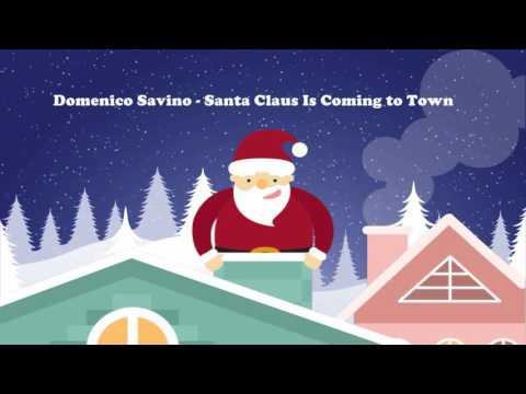 Domenico Savino And The Rome Festival Orchestra - Santa Claus Is Coming to Town - Full Album