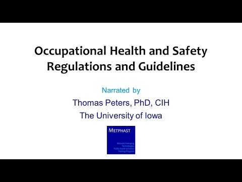 Module 3: Occupational Health and Safety Regulations and Gui