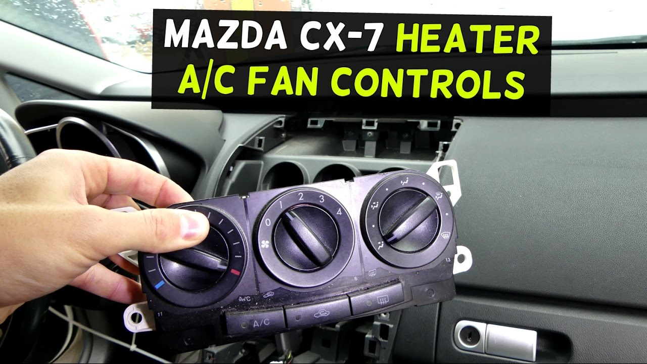 Mazda Cx 7 Hvac Heater Controls A C Replacement Removal Cx7 2013 5 Wiring Diagram