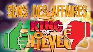 King of Thieves - SENS DES AFFAIRES