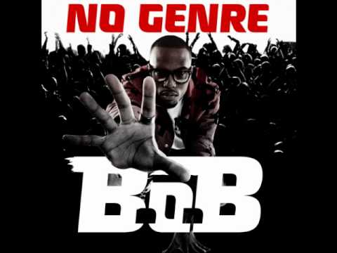 Higher - B.O.B ft. Play boy tre, Cyhi da prynce & bun b