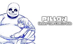 Pillow (Undertum Comic Dub)