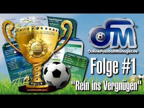 ONLINE FUSSBALL MANAGER [HD] #1 - Rein ins Vergnügen | Let's Play OFM