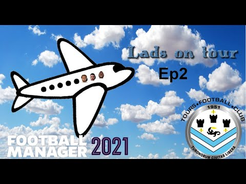 lads on tours ep2 First game of the season Football Manager 2021 |