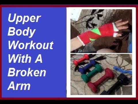 Upper Body Workout for Broken Arm: Life With A Cast (Broken Arm) Episode 10