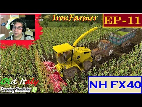 Ep-11 Old Italy 2 - La nuova trincia New Holland FX 40