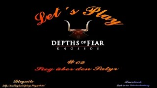 Let´s Play Depths of Fear Knossos #02 Sieg über den Satyr