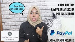 BUAT AKUN PAYPAL DAPAT DOLLAR GRATIS DI ANDROID PALING MUDAH TANPA KARTU KREDIT | PAYPAL 2019