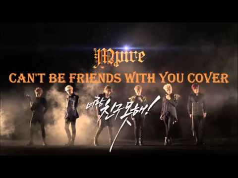 M.Pire Can't Be Friends With You Cover