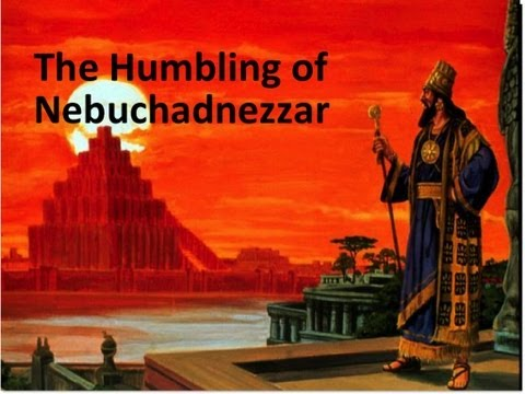 The Humbling of Nebuchadnezzar