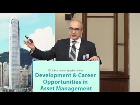 FSDC Practitioner Speakers Series: Development & Career Opportunities in Asset Management (Part 1)