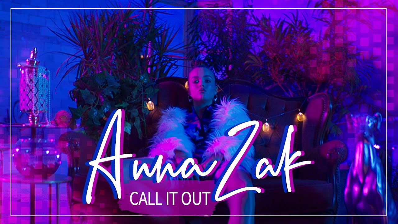 huge discount 51505 94de8 Anna Zak - Call it out (official Video) אנה זק (Prod. by Johnny Goldstein)