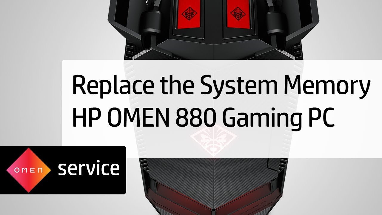 HP OMEN 880 Gaming PC - Removing and Replacing the System Memory
