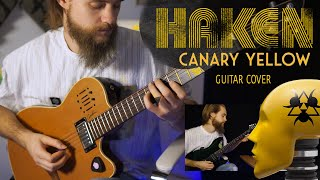 Haken   Canary yellow (Guitar cover)