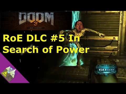 Doom 3 BFG Edition RoE DLC #5 In Search of Power |