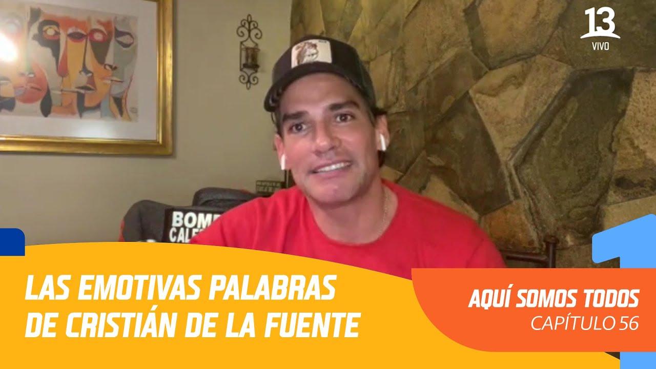 Las emotivas palabras de Cristián De La Fuente para los bomberos de Chile | Aquí somos todos