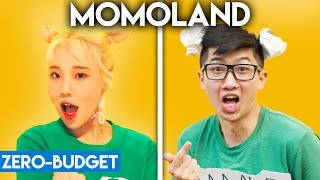 K-POP WITH ZERO BUDGET! (MOMOLAND- Bboom Bboom)
