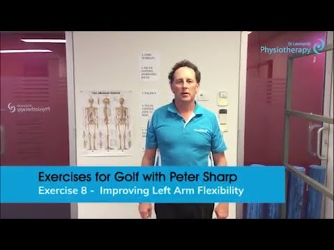 Exercises for Golf Part 8 – Improve Left Arm Flexibility