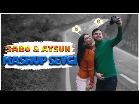 Sabo & Aysun - Mashup Sevgi