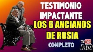Testimonio - Los 6 Ancianos de Rusia (JORGE BOGDAN) (Completo) (Audio HD)