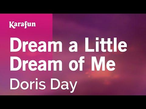 Karaoke Dream a Little Dream of Me - Doris Day *
