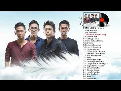 NOAH   'NEW SINGLES' 2017 Full Album Lagu Indonesia Terbaru 2017
