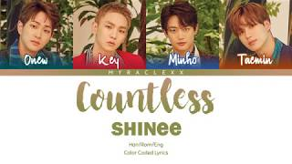 SHINee (샤이니) - Countless (셀 수 없는) Lyrics [Color Coded-Han/Rom/Eng]