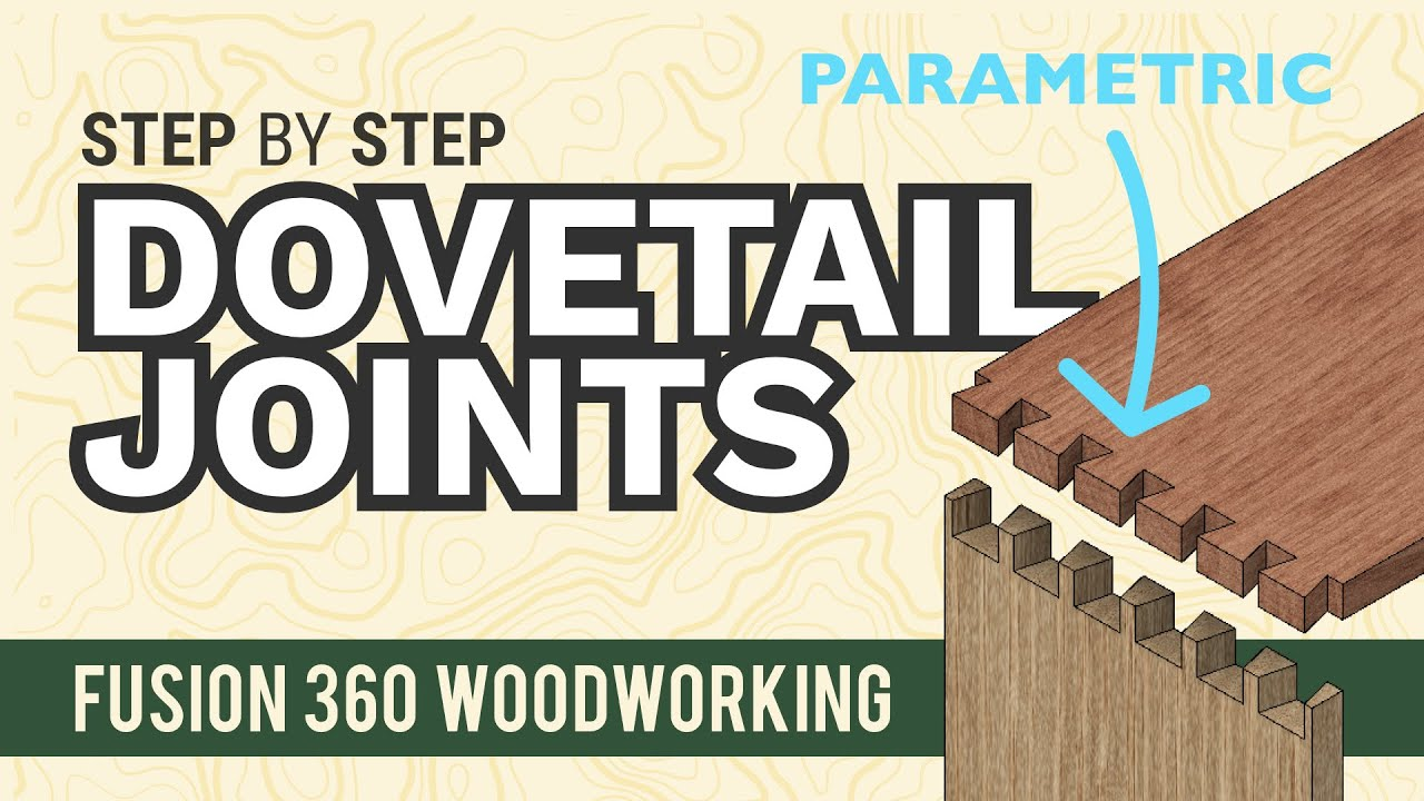 Fusion 360 Woodworking: Dovetail Joints - Make them the easy way!
