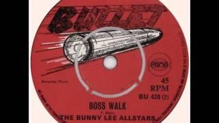 bunny lee allstars - boss walk