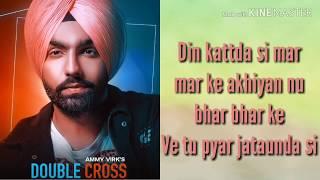 Double cross song lyrics - Ammy virk - Happy raikoti - Double cross lyrics - Sunil jatt