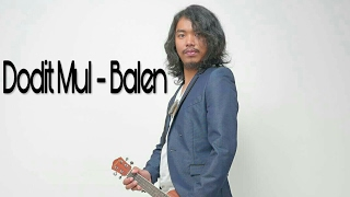 Gambar cover Dodit Mul ft. Meraung Band - Balen