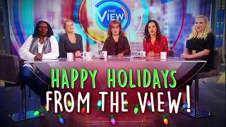 Happy Holidays from The View