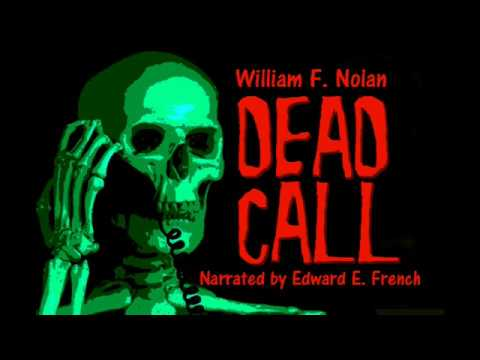 Dead Call By William F Nolan, Narrated By Edward E. French