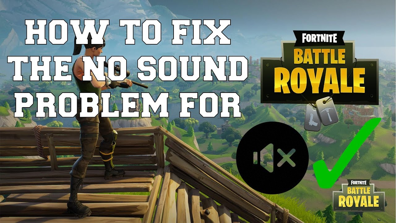Fortnite Sound Not Working Pc how to fix the no sound problem for fortnite (without closing)
