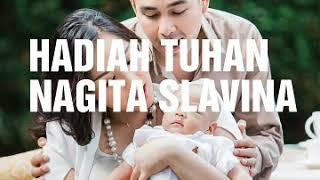 Hadiah Tuhan, Nagita Slavina