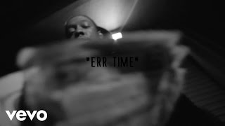 Starlito - Err Time ft. MobSquad Nard