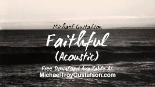 Faithful (Acoustic) - Free Download