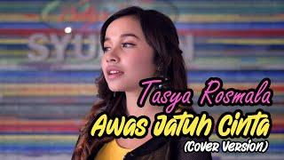 Download Lagu AWAS JATUH CINTA - ARMADA Cover by TASYA ROSMALA mp3
