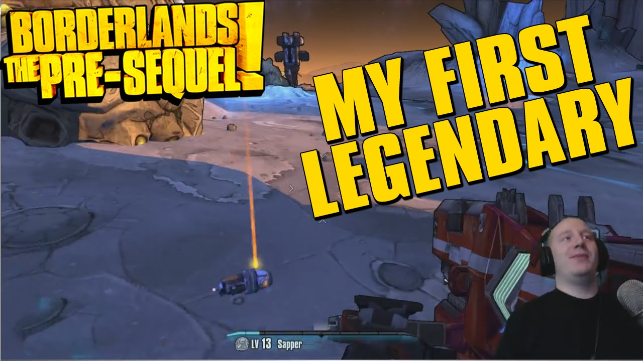Borderlands The Pre Sequel My First Legendary Weapon Drop