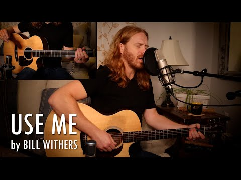 """""""Use Me"""" by Bill Withers - Adam Pearce (Acoustic Cover)"""