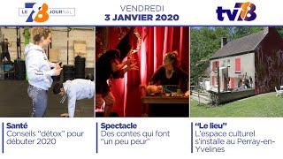 7/8 Le Journal. Edition du vendredi 3 janvier 2020
