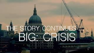 BIG: Crisis Video Preview