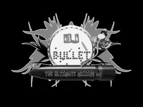 DJ BULLET MAFIA MIX