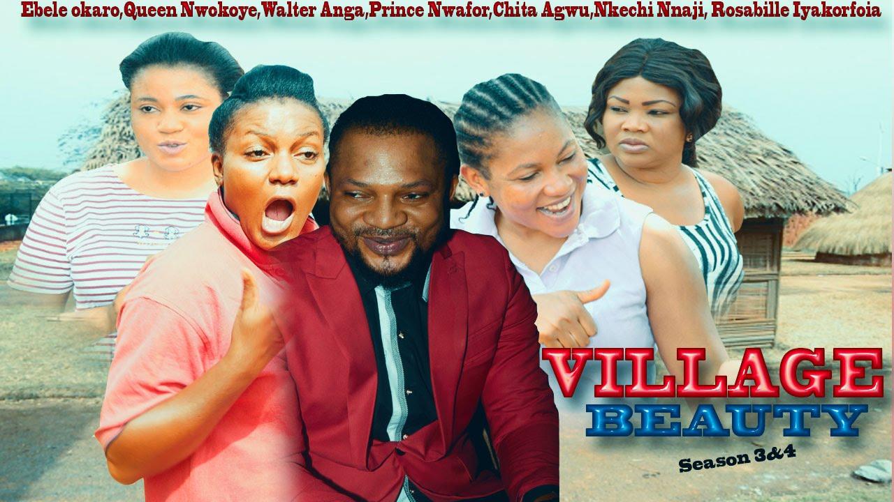 Download My Village Beauty Season 2 - 2015 Latest Nigerian Nollywood Movie