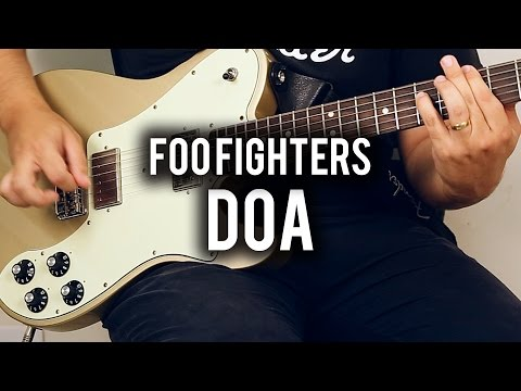 Foo Fighters - DOA - Guitar Cover - Fender Chris Shiflett Telecaster