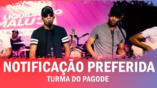 FM O Dia - Notificação Preferida - Turma do Pagode