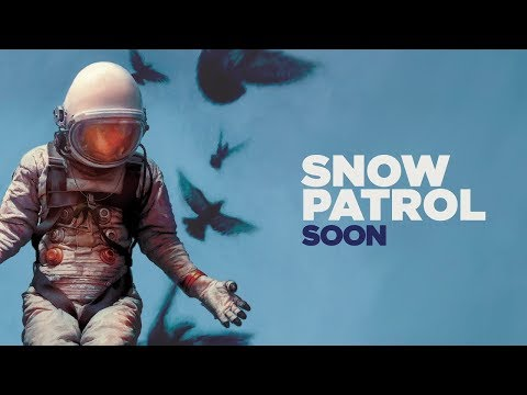 Snow Patrol - Soon (alternate Version)
