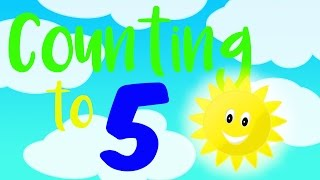 I Can Count from 1 to 5 - Counting to 5 for Toddlers - Count 1 to 5