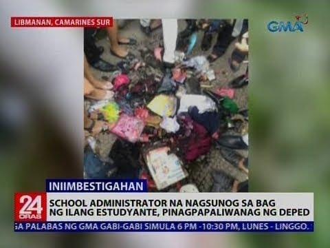 School administrator na nagsunog sa bag ng ilang estudyante, pinagpapaliwanag ng DepEd