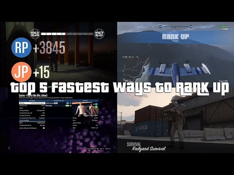 GTA Online Top 5 Fastest Ways To Rank Up